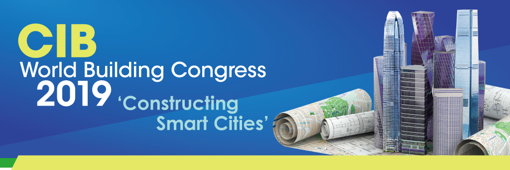 CIB World Building Congress 2019, Constructing Smart Cities
